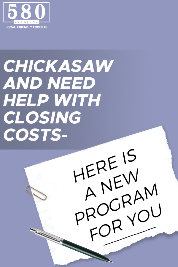 Chickasaw and need help with closing costs - here's a new program for you
