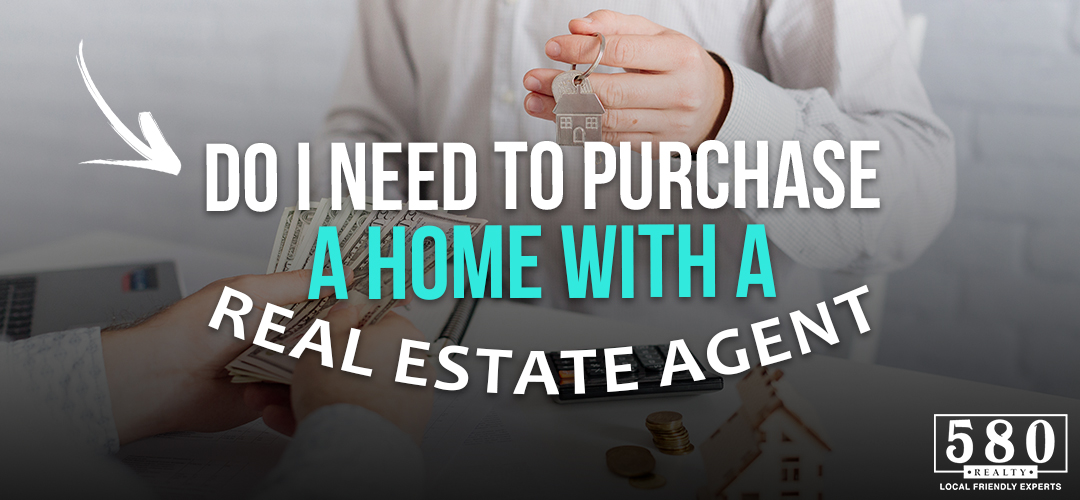 Do I Need To Purchase A Home With A Real Estate Agent?