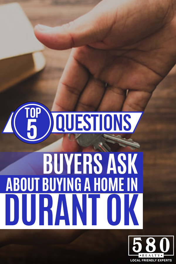 Top 5 Questions Buyers Ask About Buying a Home in Durant, OK 2