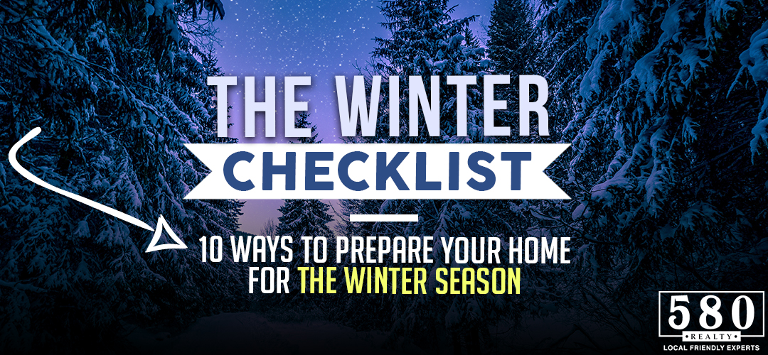 The Winter Checklist -10 Ways to Prepare Your Home for the Winter Season