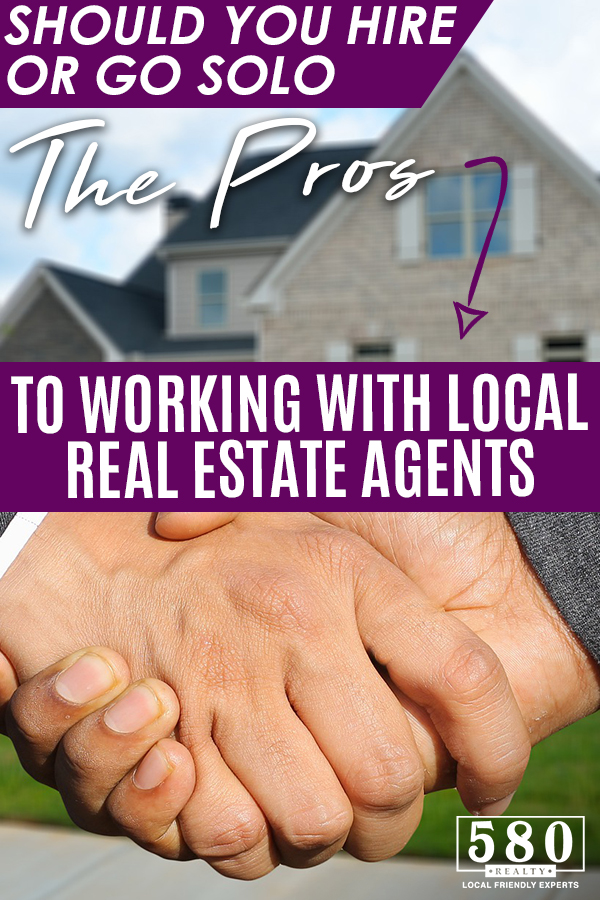 Should You Hire or Go Solo -The Pros To Working With Local Real Estate Agents-2