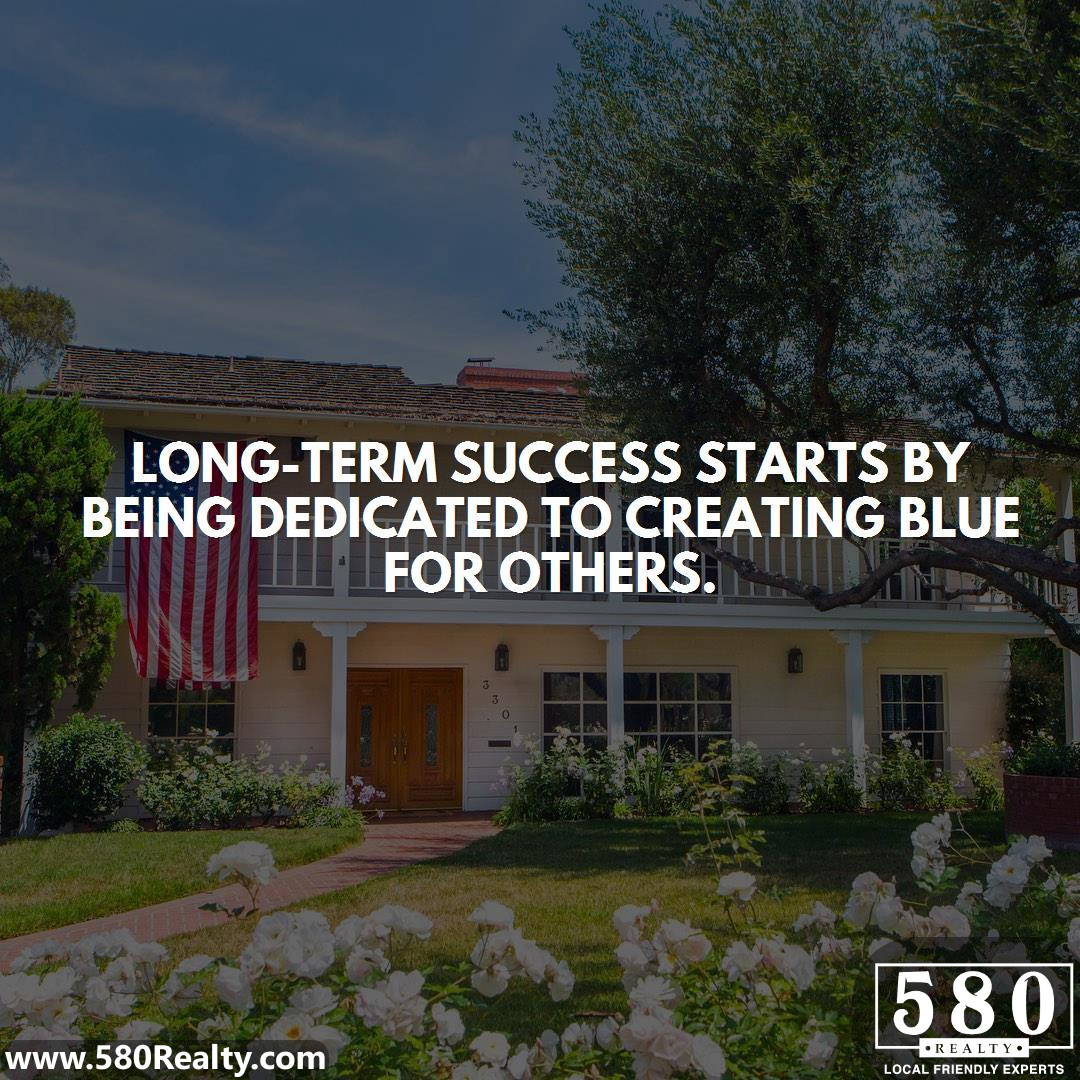 Long-Term success starts by being dedicated to creating blue for others