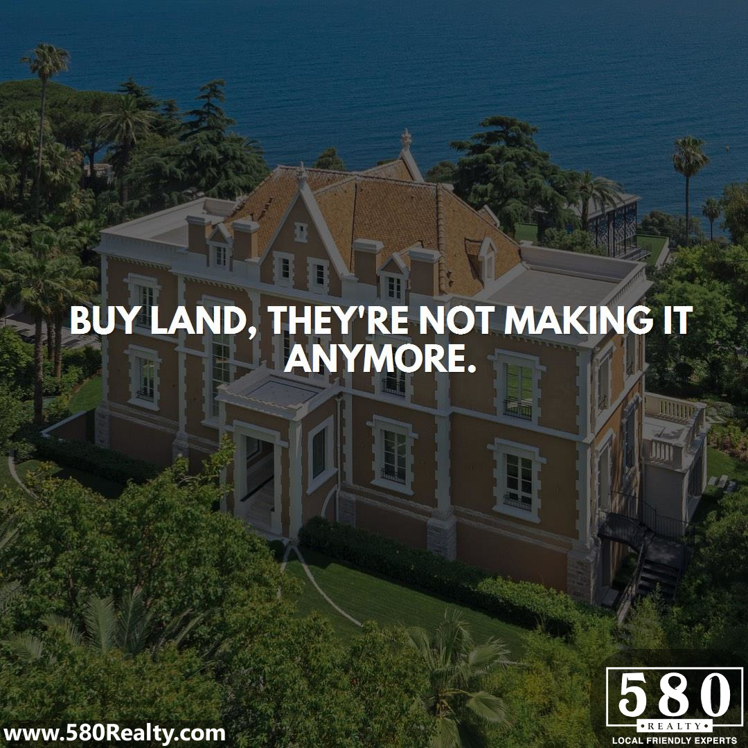 Buy land, they're not making it anymore-2