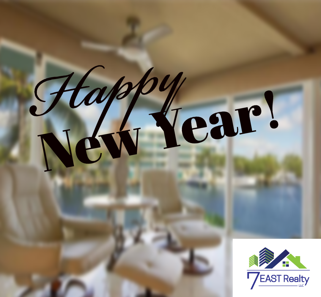 New Year's Greetings from 7 East Realty | South Florida Real Estate