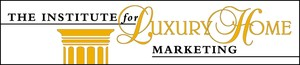 The Institute for Luxury Home Marketing