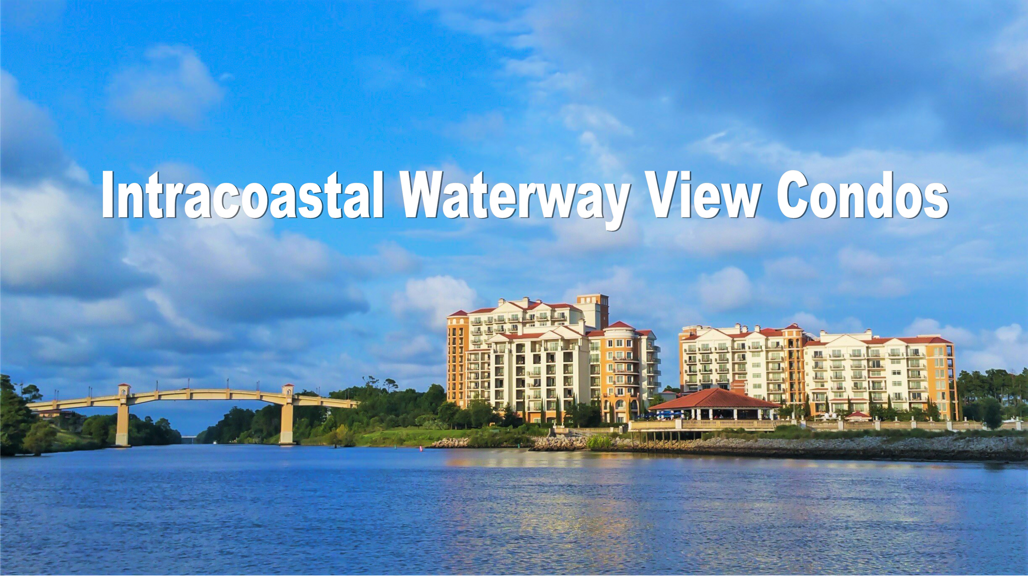 Intracoastal Waterway View Condos For Sale | Myrtle Beach Area