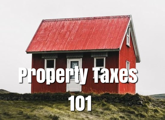 Property Taxes 101