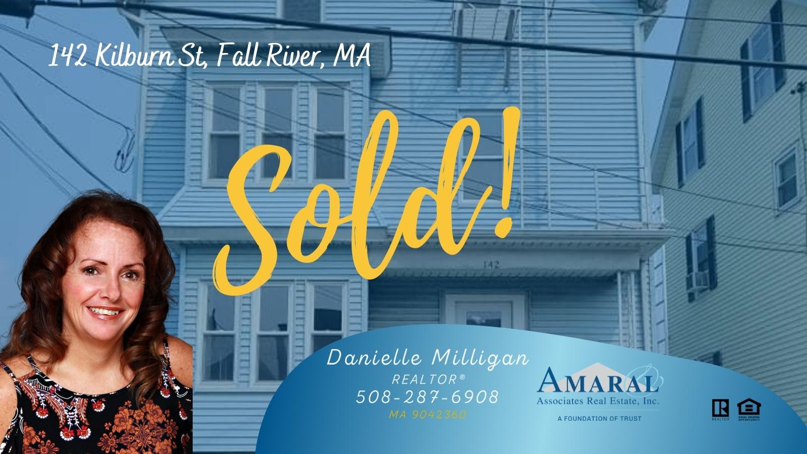 SOLD with Danielle Milligan! 142 Kilburn St, Fall River, MA