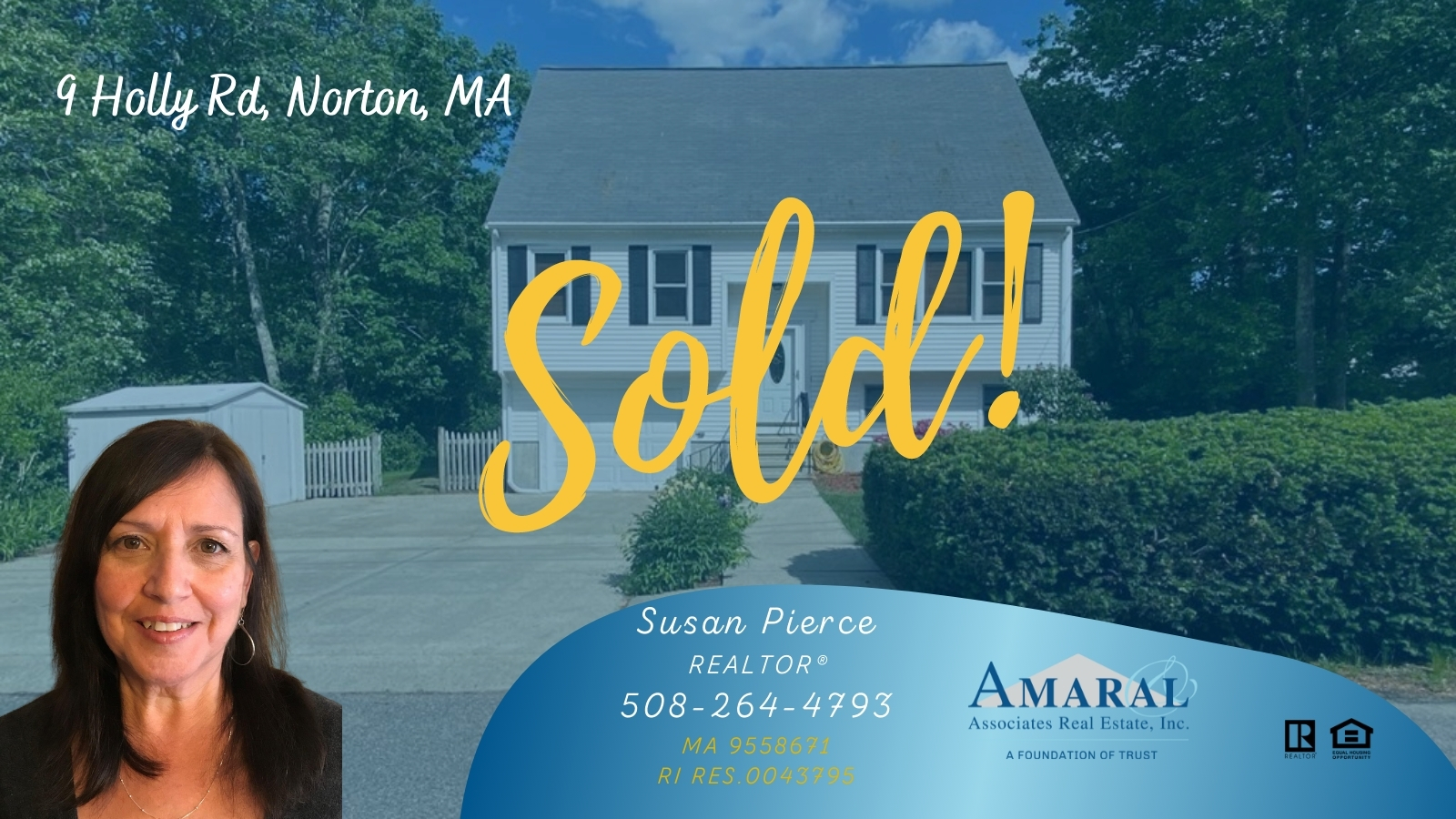 SOLD with Susan Pierce! 9 Holly Rd, Norton, MA
