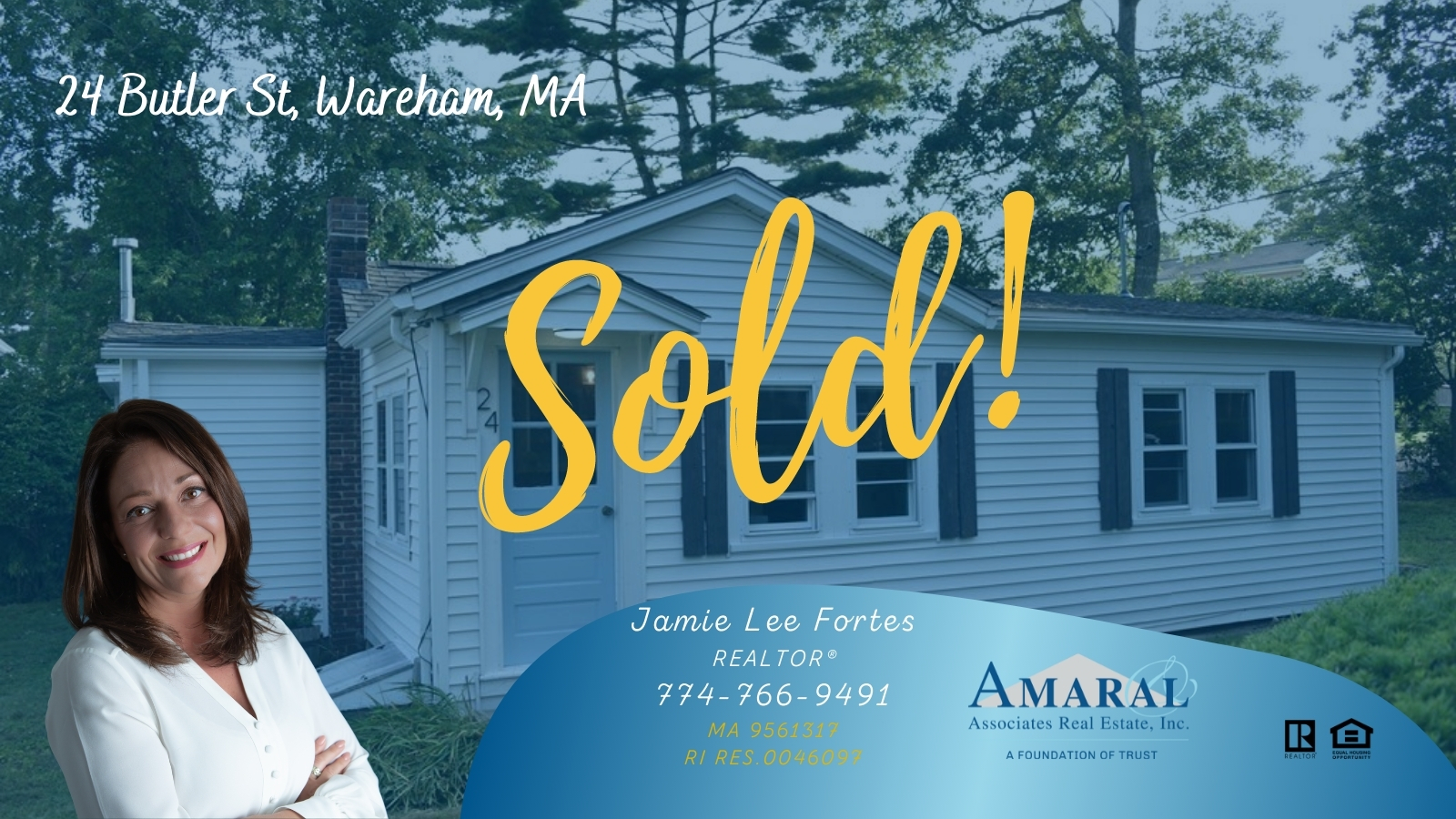 SOLD with Jamie Lee Fortes! 24 Butler St, Wareham, MA