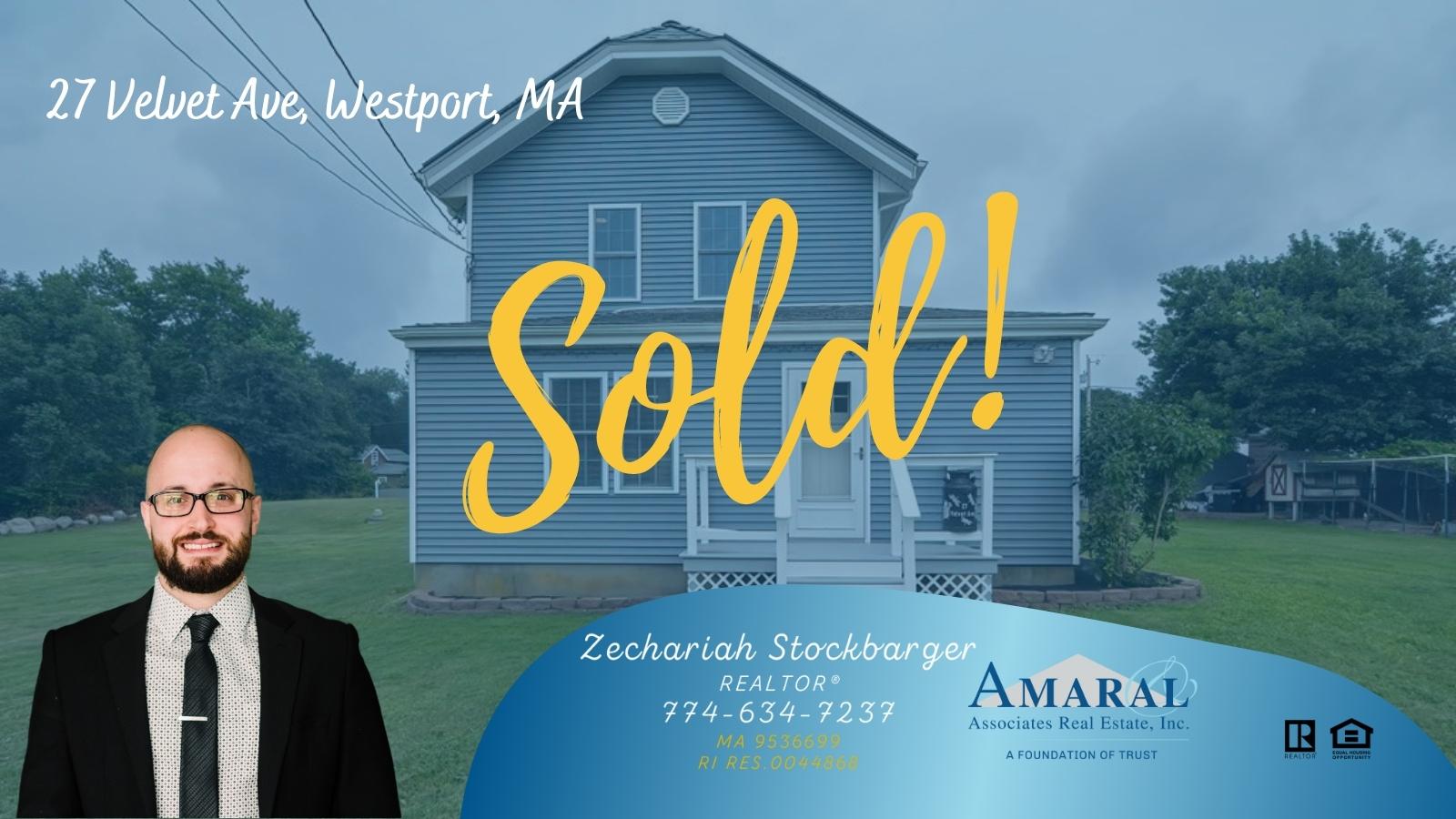 SOLD with Zechariah Stockbarger! 27 Velvet Ave, Westport, MA