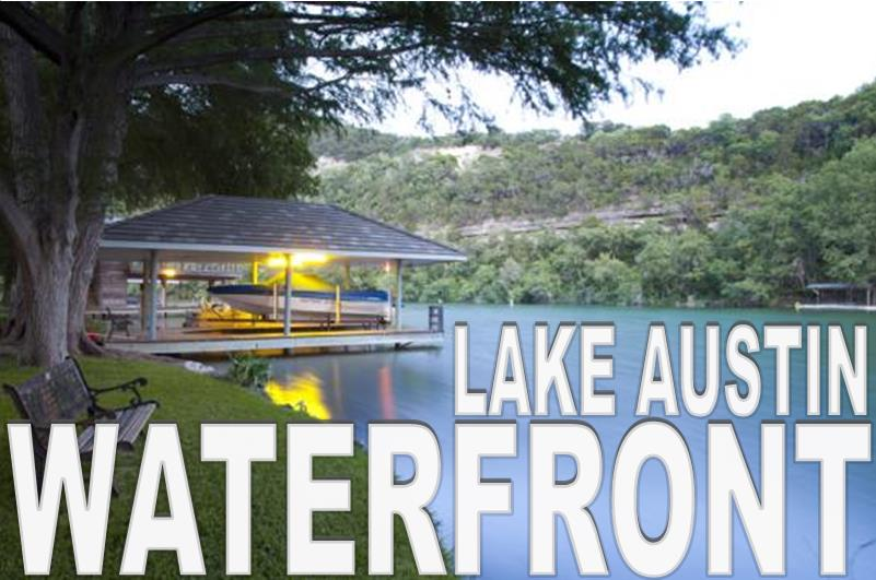 Austin Tx Real Estate West Austin Lake Travis Waterfront