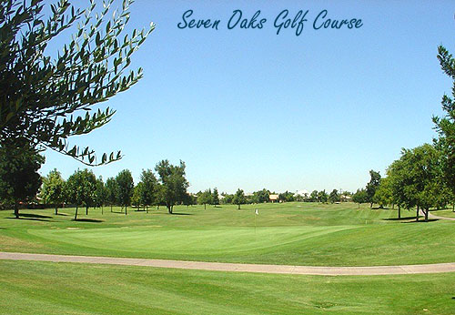 Seven Oaks Golf Course, Bakersfield CA