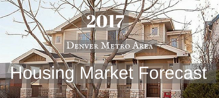 2017 Denver housing Market Forecast
