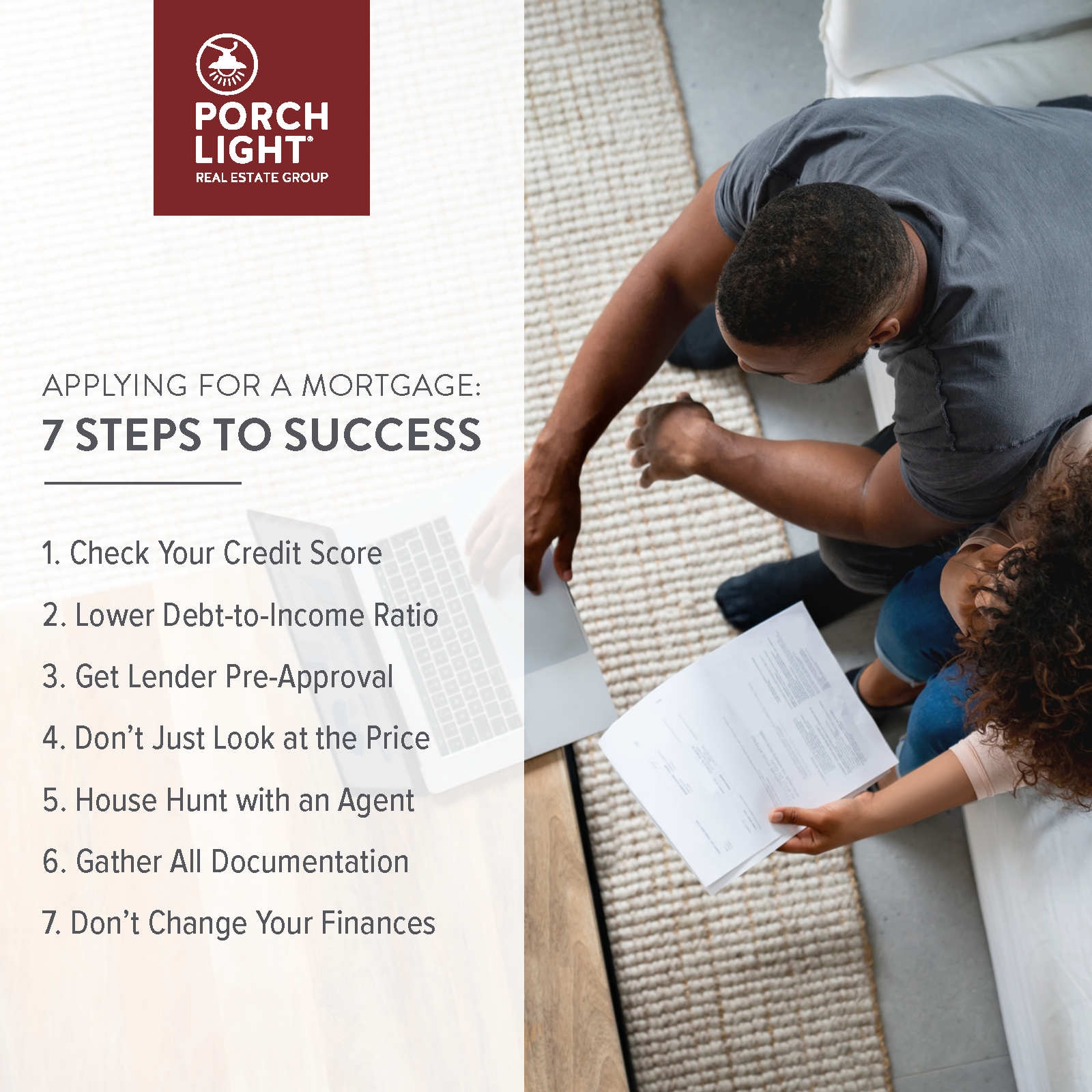APPLYING FOR A MORTGAGE:   7 STEPS TO SUCCESS
