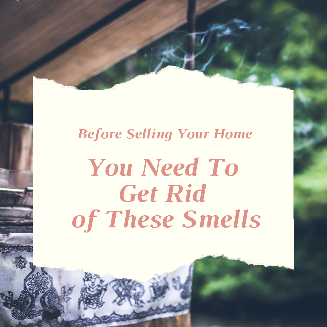 Get Rid of These Smells