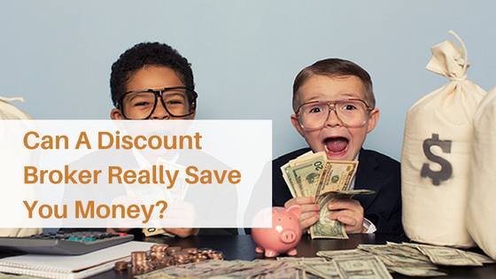 Can A Discount Broker Really Save You Money?