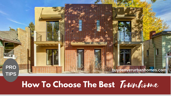 How To Choose The Best Denver Row Home