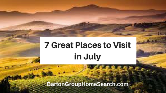 7 Great Places to Visit in July