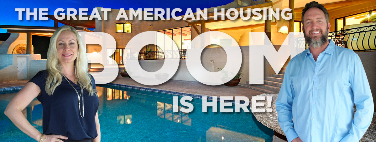THE GREAT AMERICAN HOUSING BOOM IS HERE!