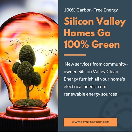 Thanks to the community-owned Silicon Valley Clean Energy company and their partnership with PG&E, Silicon Valley homes go 100% green by July 2017.