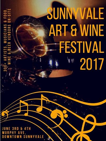 If you love music, art, food, beer, wine and fun, you'll find it all at the Sunnyvale Art and Wine Festival 2017 on June 3rd & 4th.