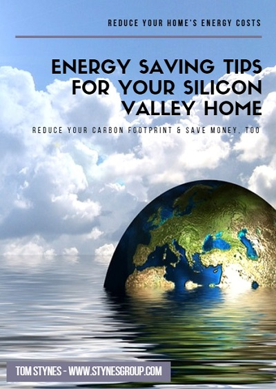 Reduce costs by utilizing my energy saving tips for your Silicon Valley home. PG&E offers a free online audit of your home's energy usage to help identify areas you need to improve.