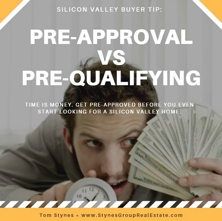 For Silicon Valley home buyers, pre-approval is always better than pre-qualifying for a home loan. Your first step in buying a Silicon Valley home should always be to secure financing.