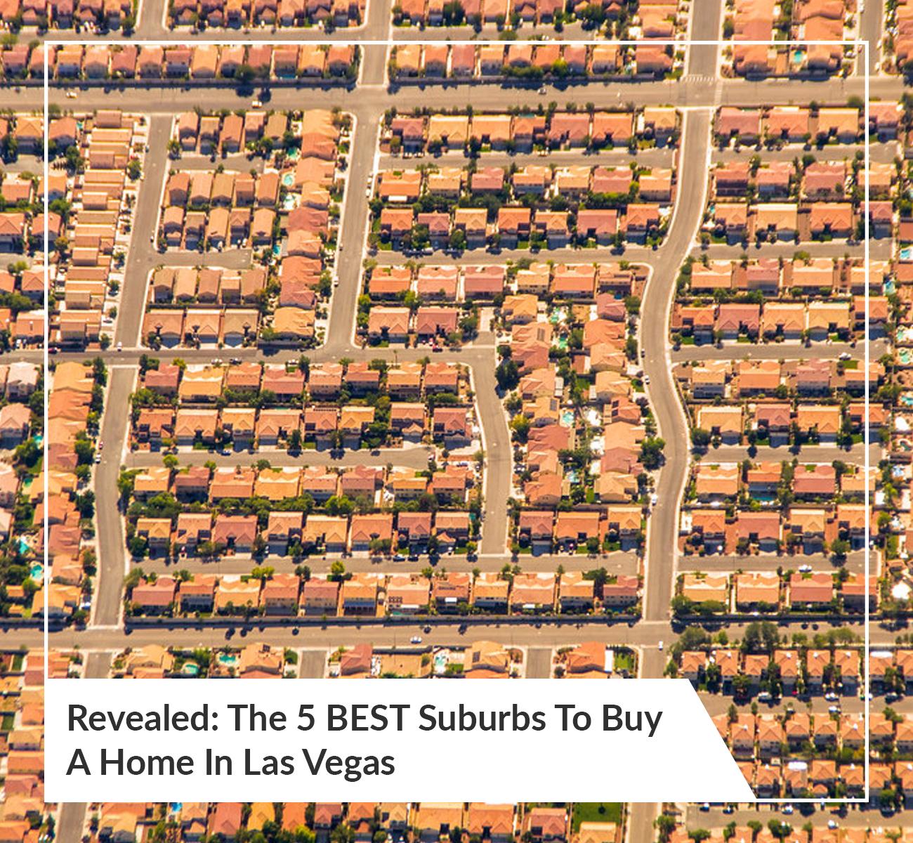 Best Suburbs Las Vegas