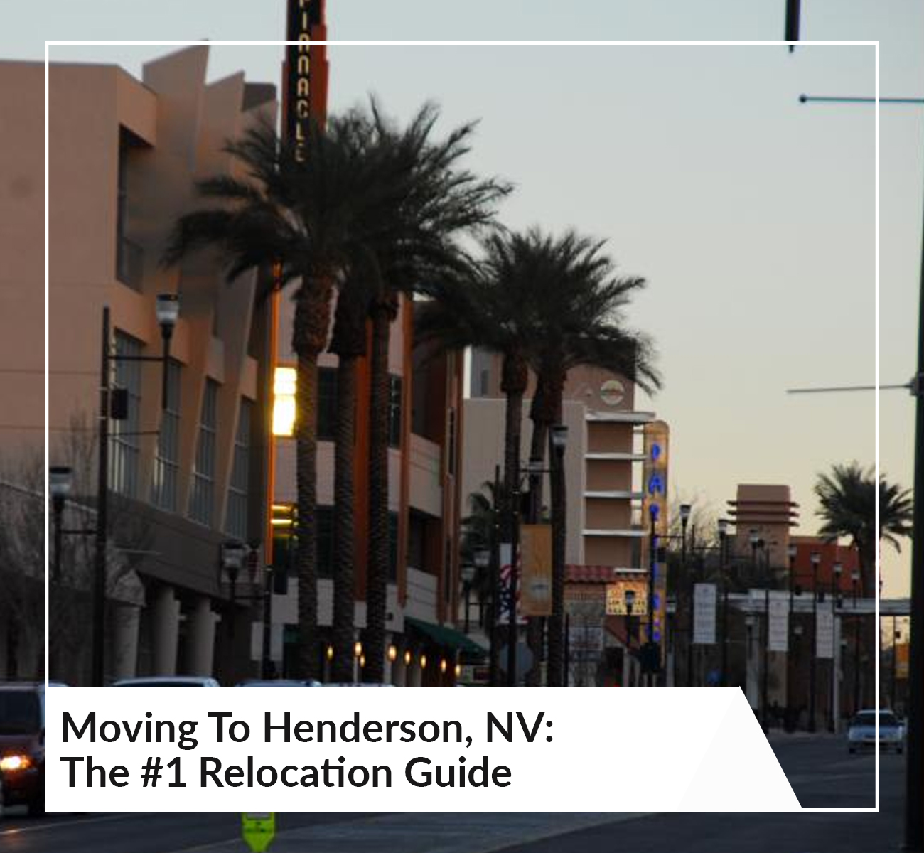 Moving to Henderson, NV