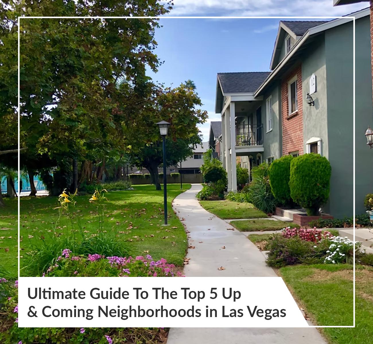 Up and Coming Las Vegas Neighborhoods