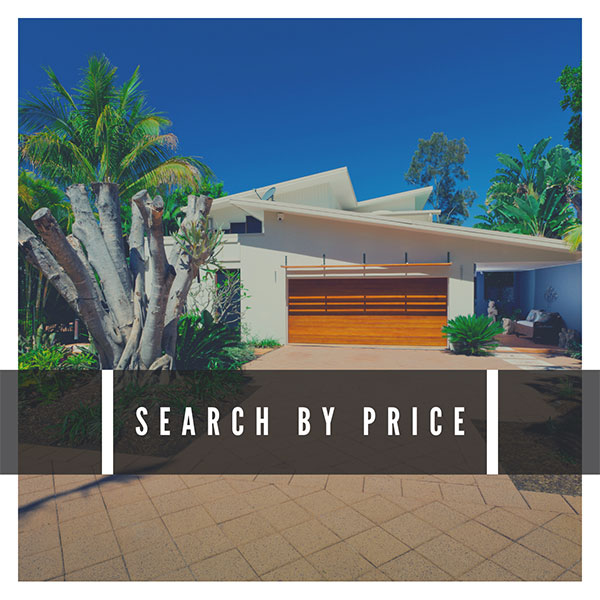 Search Homes By Price
