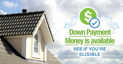 Down Payment Money is Available