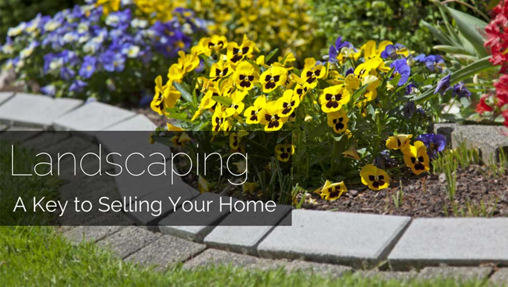 Why Landscaping can make your home sell faster