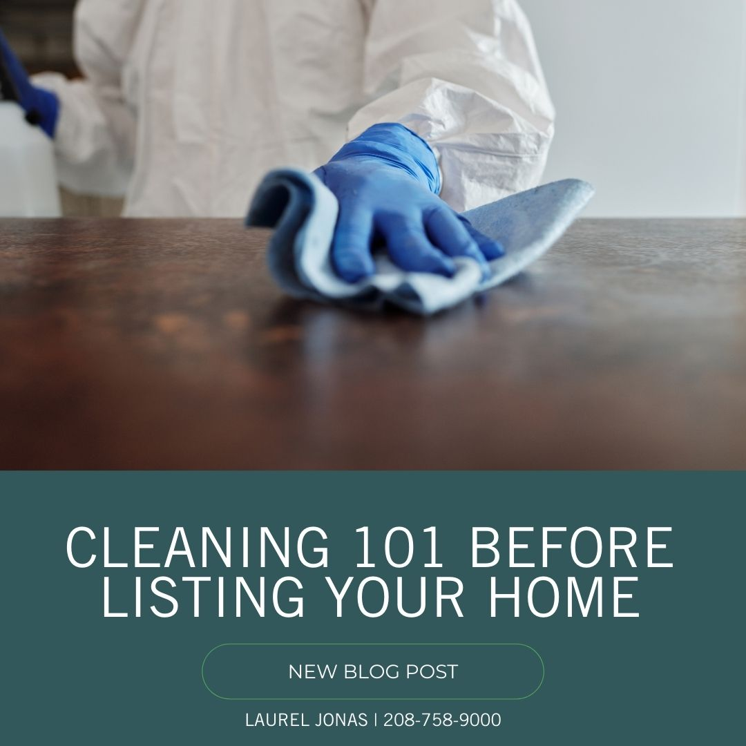 Cleaning 101 Before Listing Your Home_Laurel Jonas Blog