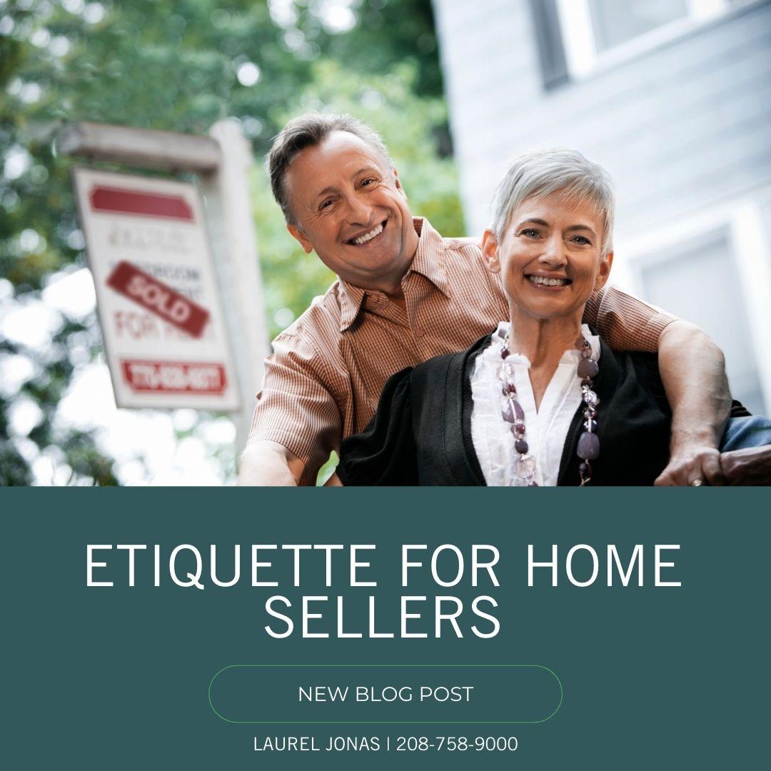 Etiquette For Home Sellers_Laurel Jonas Blog