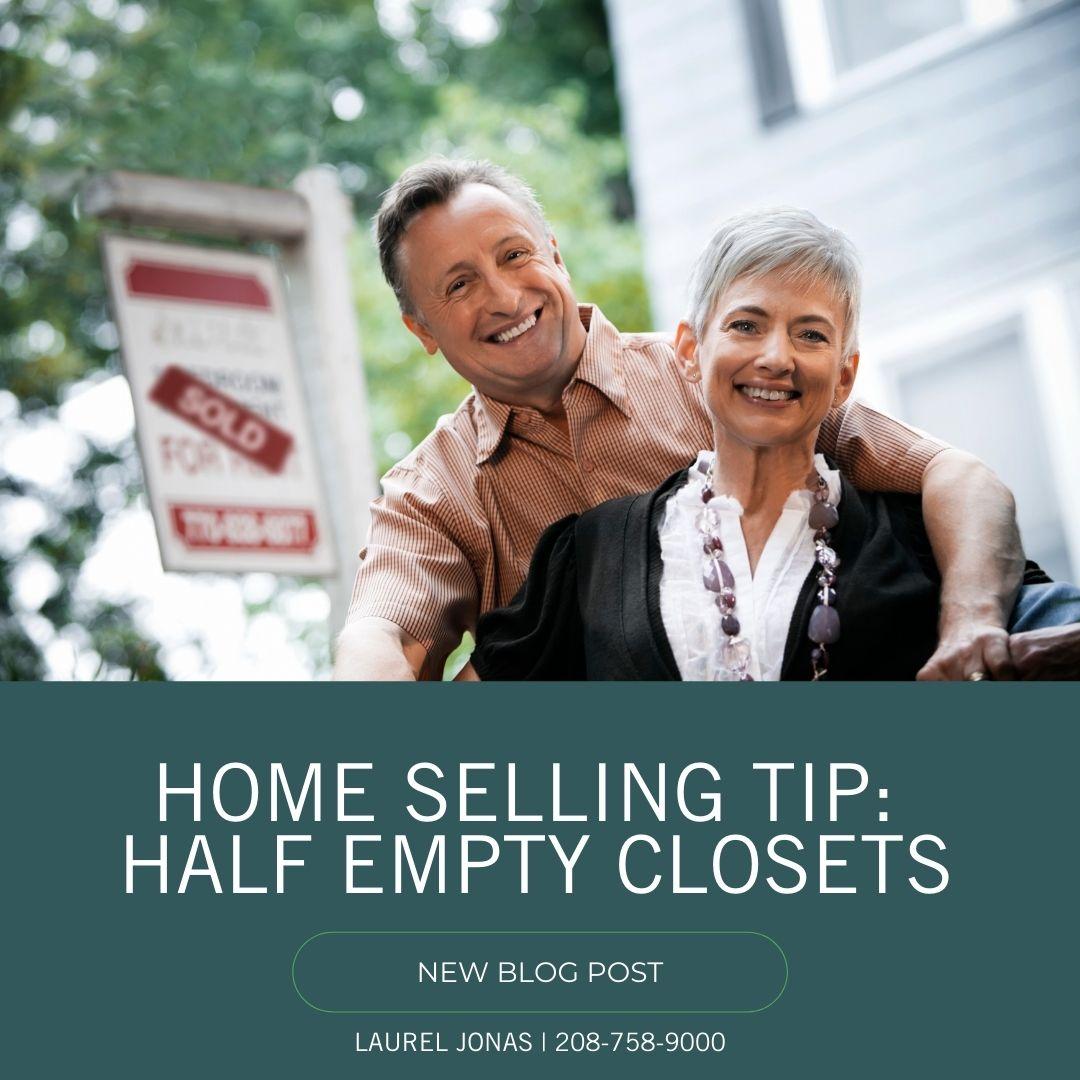 Home Selling Tip: Half Empty Closets_Laurel Jonas Blog