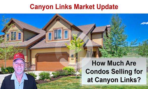 Canyon Links Condominium Real Estate Market Update Webinar