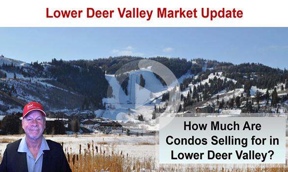 Lower Deer Valley Condominium Real Estate Market Update Webinar