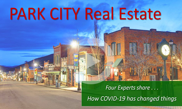 Four Park City Real Estate Experts Discuss COVID-19