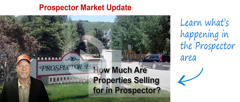 Prospector Area Real Estate Market Update