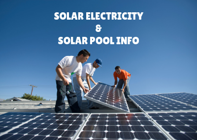 Learn about Solar - Electric & Pool Heating