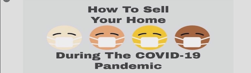 Selling Your Home During a Pandemic