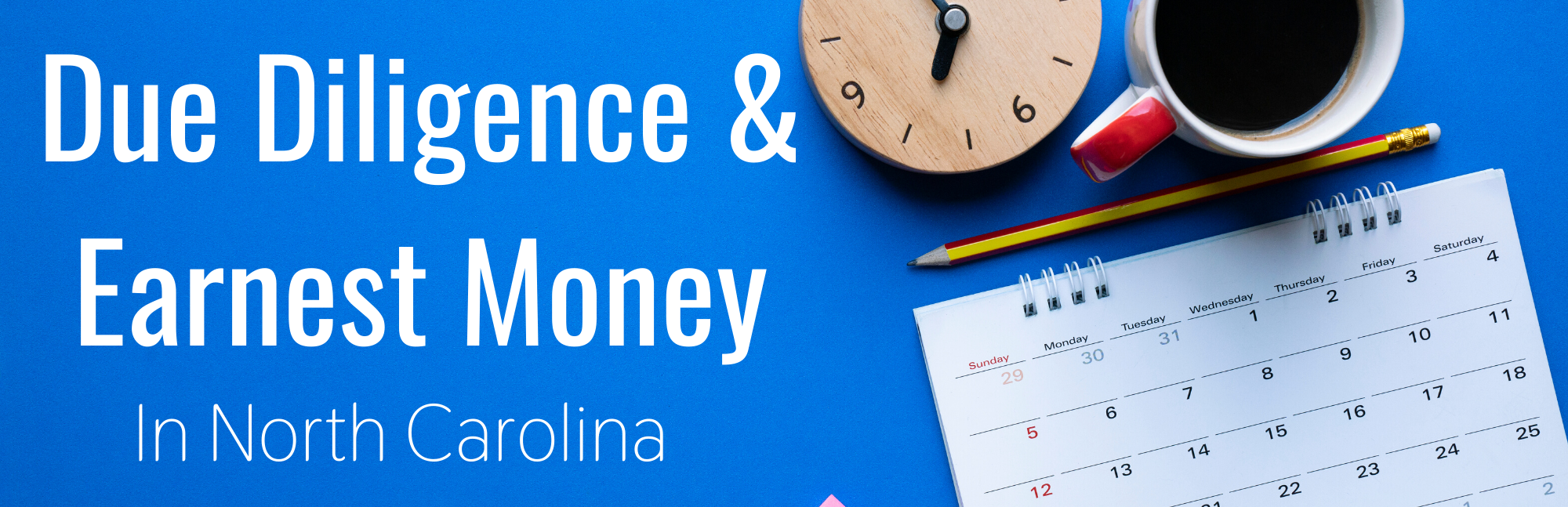 Due Diligence and Earnest Money in North Carolina