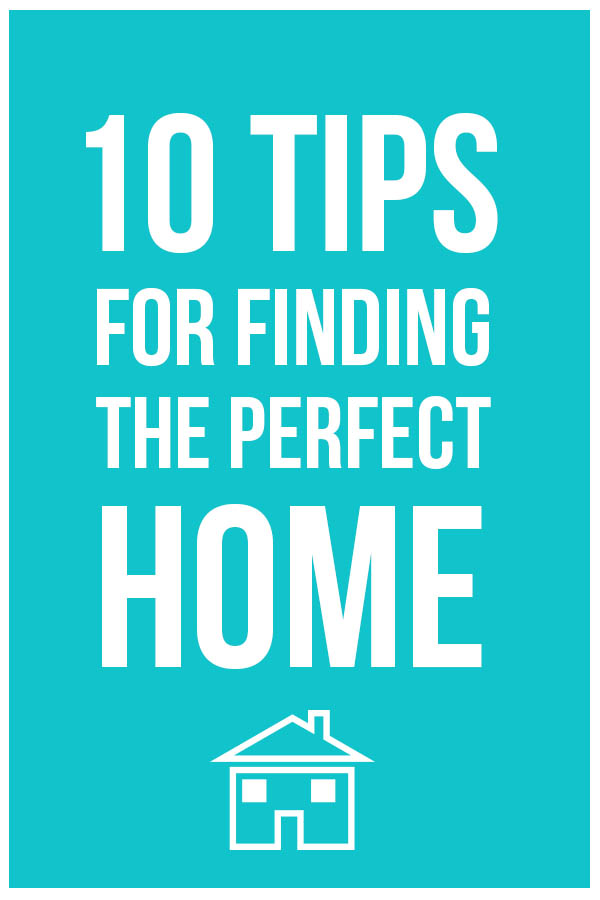 10 Tips for Buying the Perfect Home