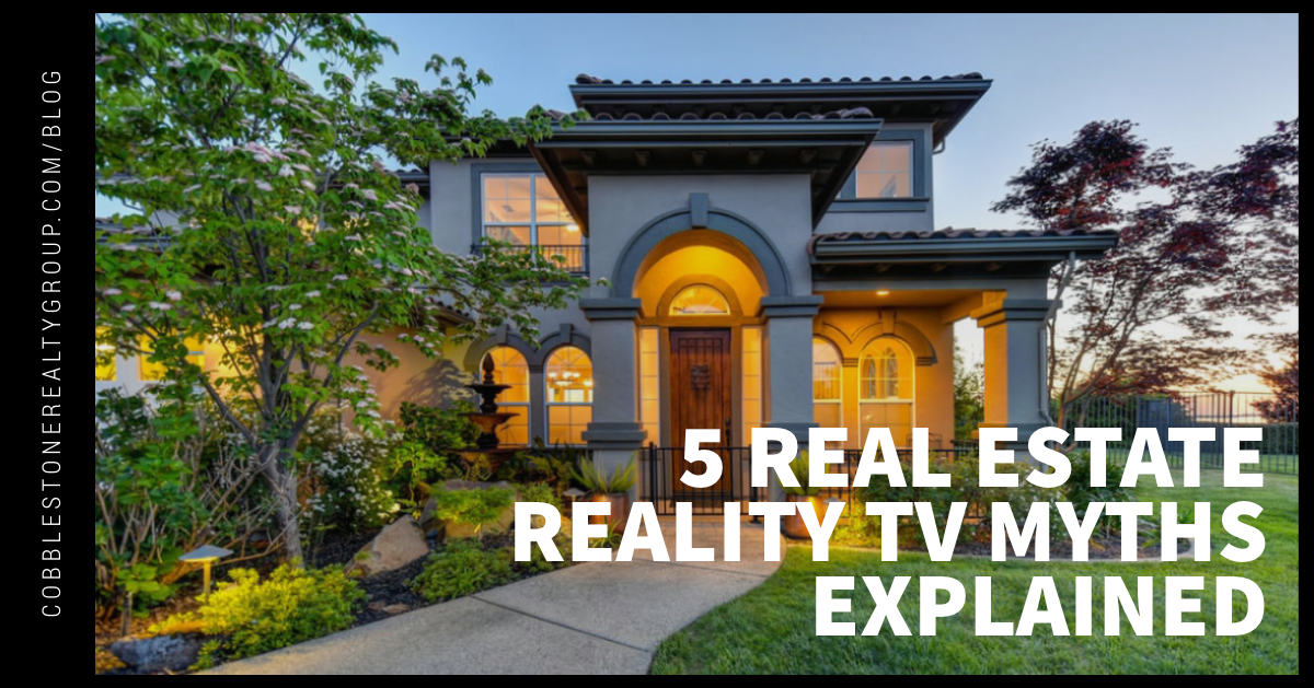 5 Real Estate Reality TV Myths Explained