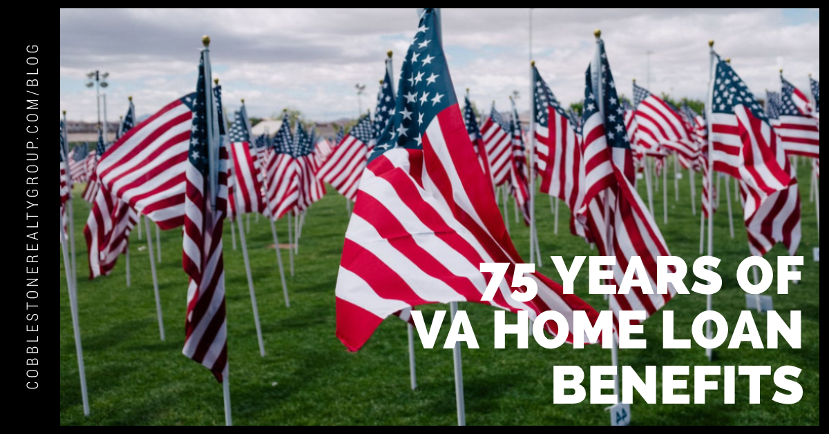 75 Years of VA Home Loan Benefits