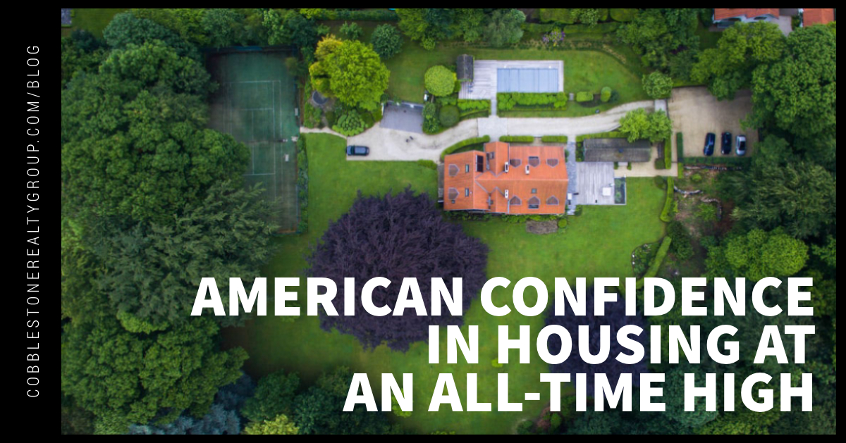 American Confidence in Housing at an All-Time High