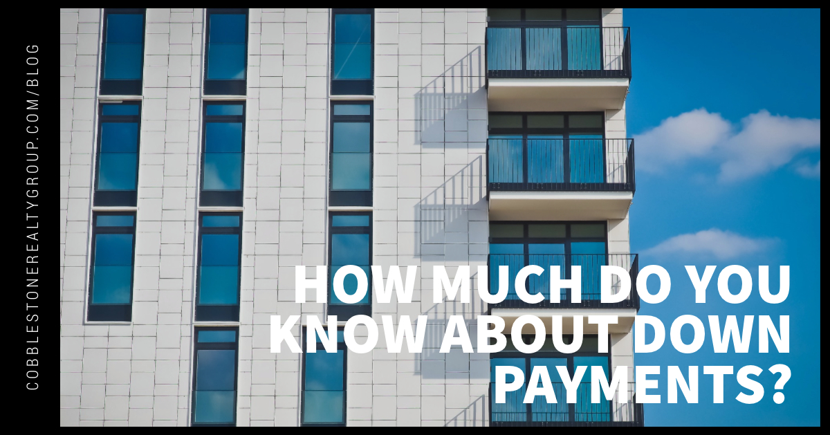 How Much Do You Know About Down Payments