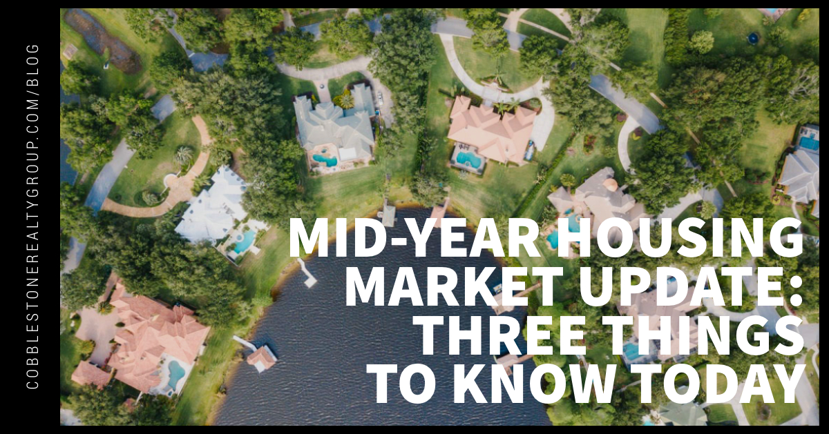 Mid-Year Housing Market Update